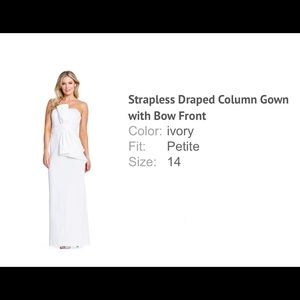 Strapless draped column gown dress with bow front.